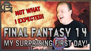 FINAL FANTASY 14 - My SURPRISING First Day!