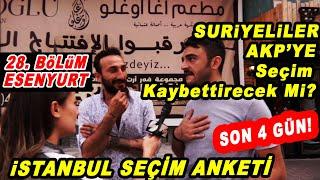 İstanbul'un En Kalabalık İlçesi Esenyurt Kime Oy Verecek? İstanbul Seçim Anketi 28. Bölüm: Esenyurt