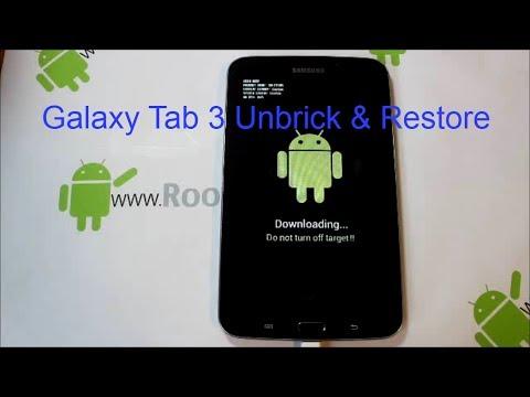 Samsung Galaxy Tab 3 7in Unbrick and restore
