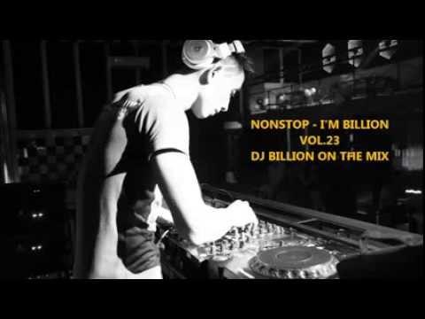NONSTOP - I'M BILLION VOL.23 - DJ BILLION
