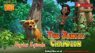 The jungle book Hindi The jungle Champion