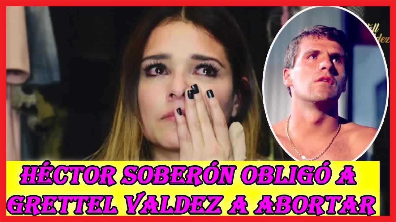 La Actriz Revela Que Héctor Soberón Obligó A Abortar A