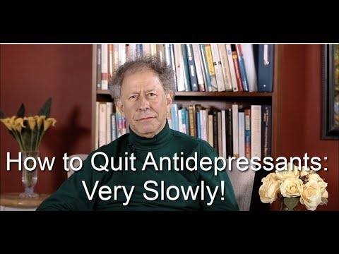 How to Quit Antidepressants—Very Slowly!