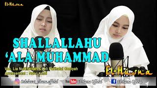 Shallallahu 'Ala Muhammad | El-Husna | Voc. Lia & Leli