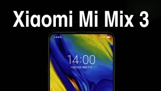 Xiaomi MI Mix 3 Official Trailer Out 5G Phone