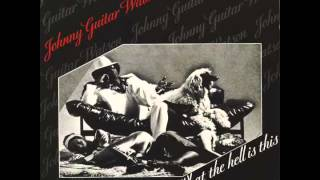 Johnny Guitar Watson - Strung Out