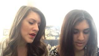 Say Something- cover by Nadia Keilani and Jasmine Keilani