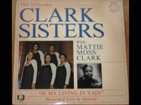 """""""Ha Ya(Eternal LIfe)"""" The Clark Sisters"""