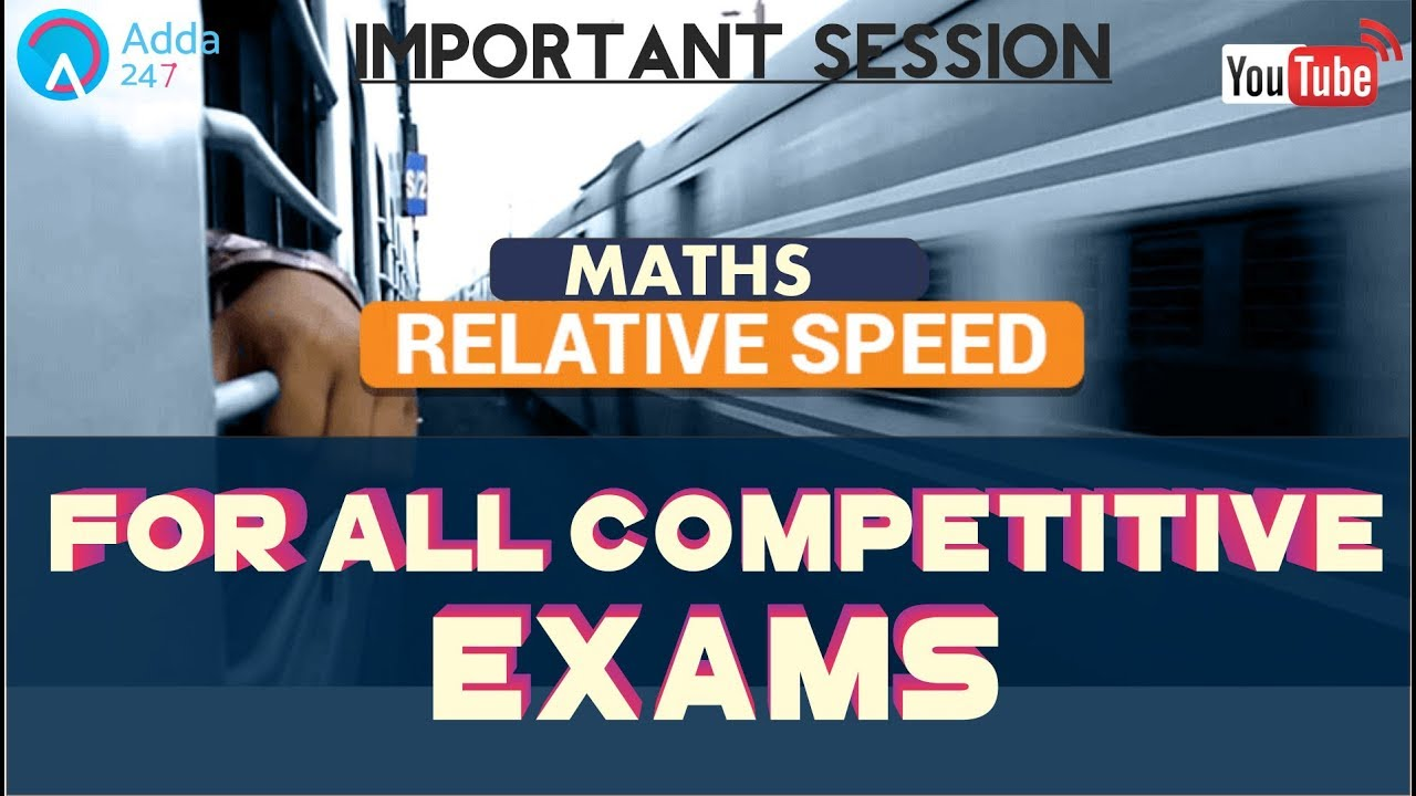 Relative Speed For All Competitive Exam | Maths | Online Coaching ...