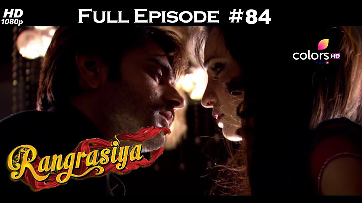 rangrasiya  full episode 84  with english subtitles