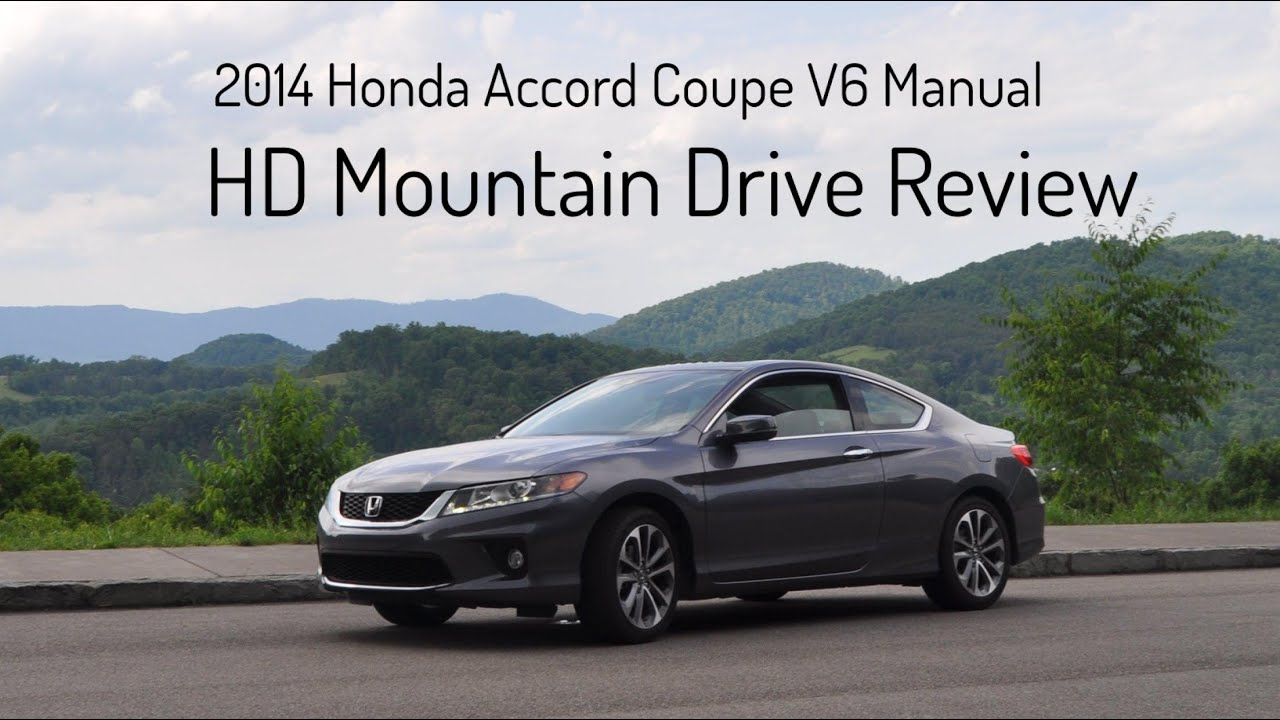 2014 Honda Accord Coupe V6 Manual   Mountain Drive Review