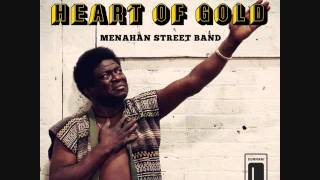 Play Heart of Gold (feat. Menahan Street Band)