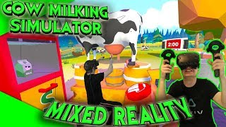 Cow Milking Simulator - Mixed Reality Gameplay [Let's Play][Gameplay][HTC Vive][Virtual Reality]