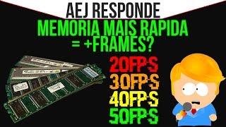 ‹ A e J Responde! › MEMORIA MAIS RÁPIDA = + FRAMES?