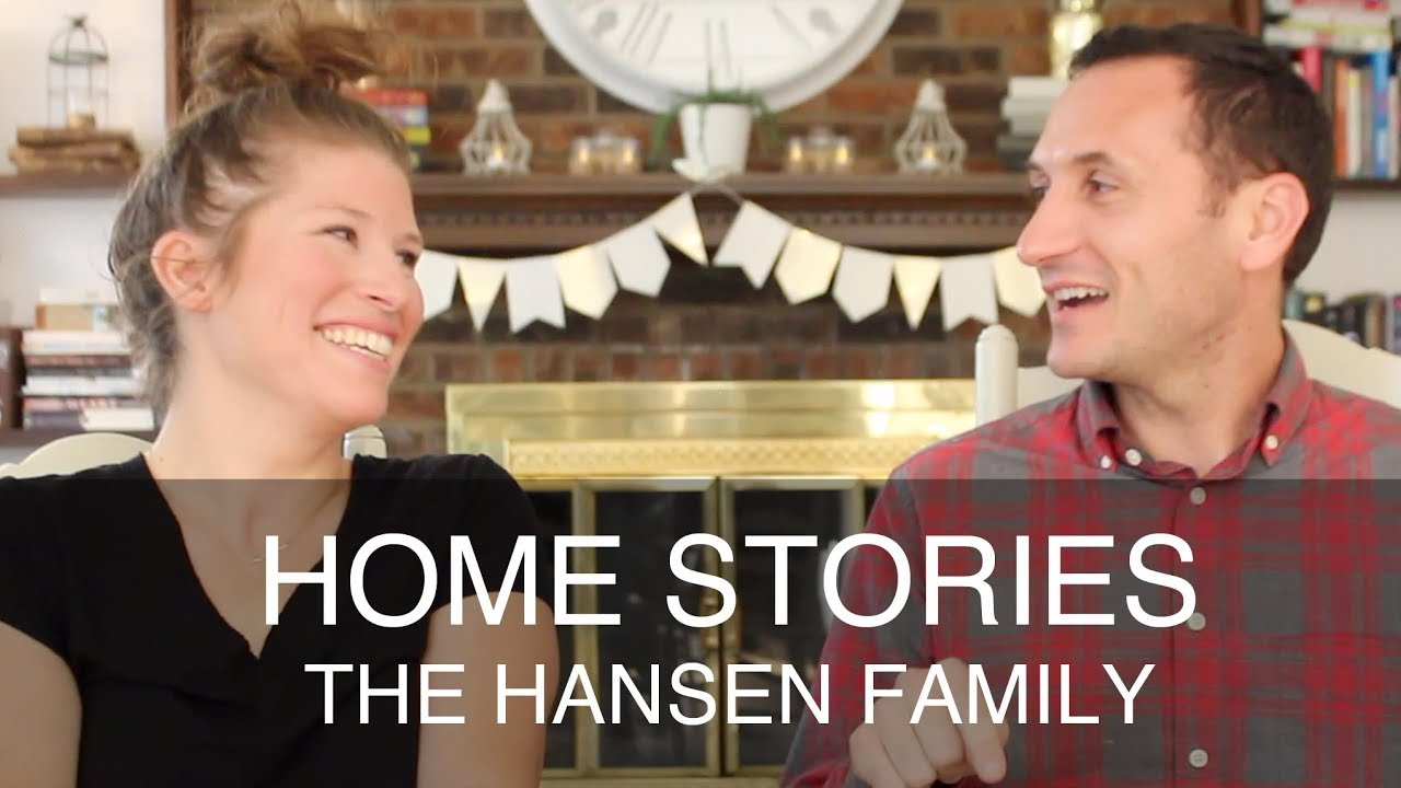 Home Stories: The Hansen Family - When Community Matters