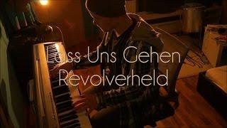 Revolverheld - Lass Uns Gehen (Piano Cover)