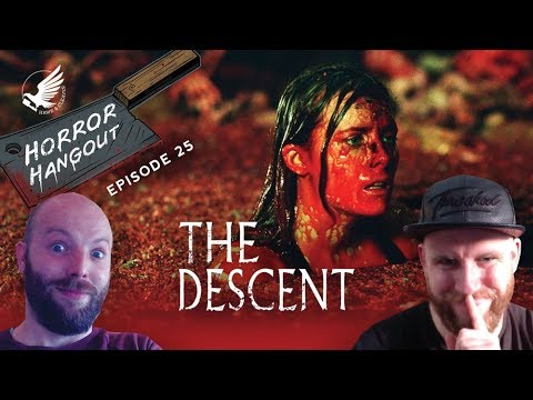 Horror Hangout #25 : The Descent