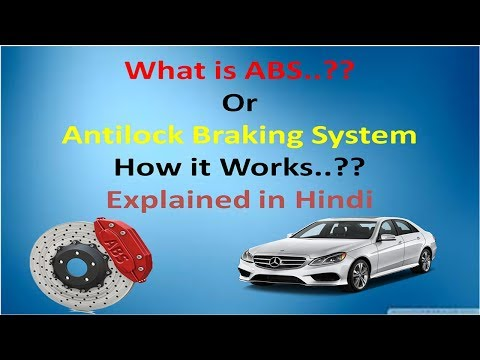 ABS Brake System? Explained in Hindi India, Anti lock braking system
