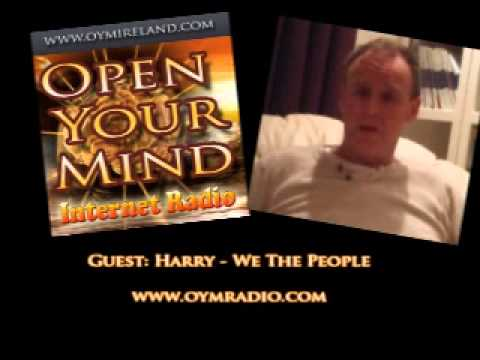 Open Your Mind (OYM) Radio - Harry - We The People - May 25th 2014