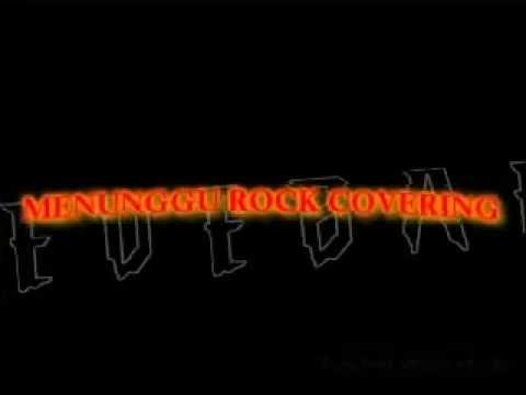 Menunggu rock covering