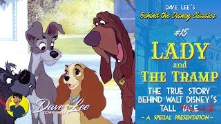 LADY AND THE TRAMP: The Truth Behind Walt Disney's Tall Tale