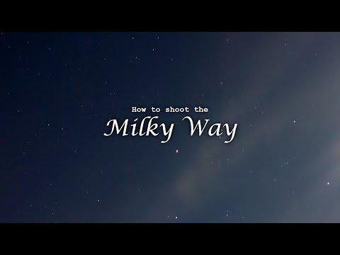 How To Do Astrophotography (Milky Way Photography!)