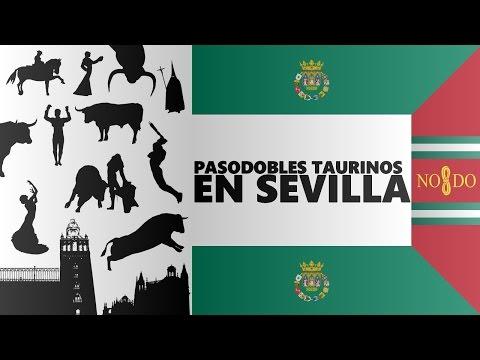 PASODOBLES TAURINOS EN SEVILLA