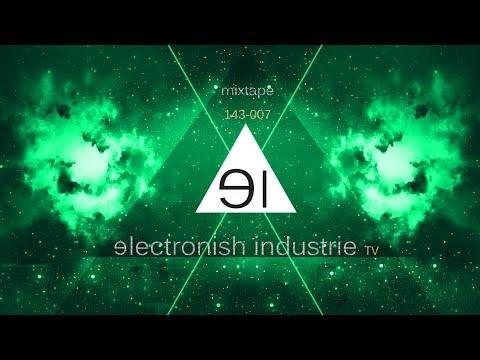 Techno ▶ MixTape 143-007 ((((|̲̅̅●̲̅̅|̲̅̅=̲̅̅|̲̅̅●̲̅̅|)))) ★ ELECTRONISCH INDUSTRIE ★ ⒽⒹ