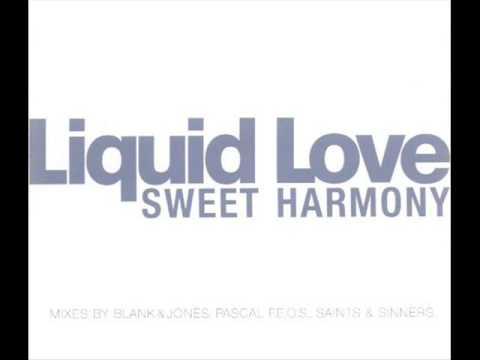 Liquid Love - Sweet Harmony (Pascal F.E.O.S. Remix)