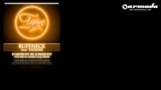 Ruffneck feat. Yavahn - Everybody Be Somebody (Mischa Daniels Salsa Trip Mix) [FAME004]
