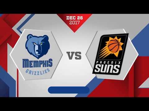 Memphis Grizzlies vs. Phoenix Suns - December 26, 2017