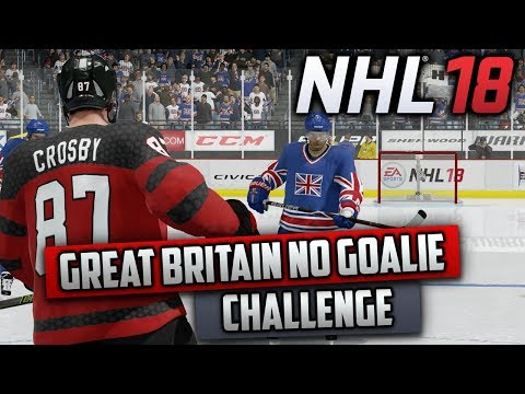 Can Great Britain Beat Canada Without a Goalie? (NHL 18 Challenge)