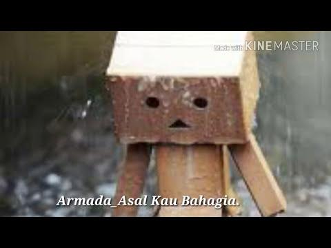 Armada_Asal Kau Bahagia