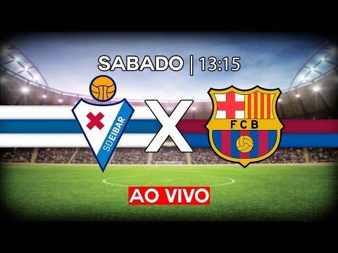 EIBAR X BARCELONA | CAMPEONATO ESPANHOL | AO VIVO