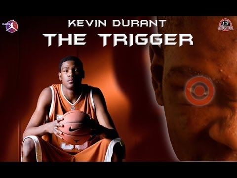 KEVIN DURANT THE TRIGGER