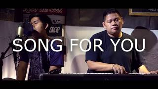 Cakra Khan - Song For You (Cover) Feat Gerry Anake