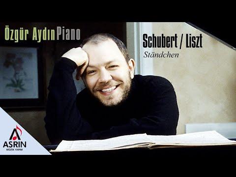 Classic Music-Schubert / Liszt-Ständchen-Özgür Aydın-Officila Video