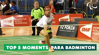 The best of Para Badminton | Top 5 Moments: Badminton | Paralympic Games