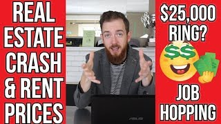 Real Estate Crash and Rent Prices, Job Hopping, and Breaking Up Because of Money