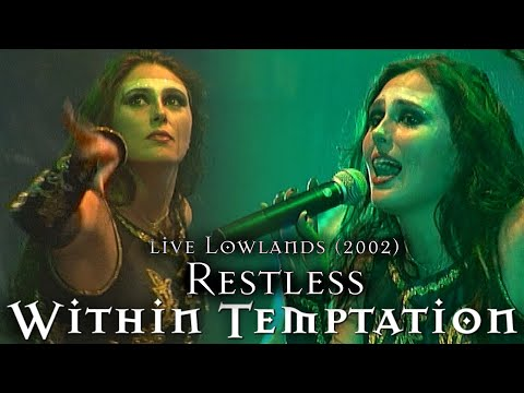 Within Temptation - Restless live Lowlands (2002)