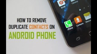 How To Delete Duplicate Contacts From Android