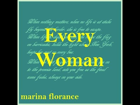 Marina Florance - Every Woman (Official Video)