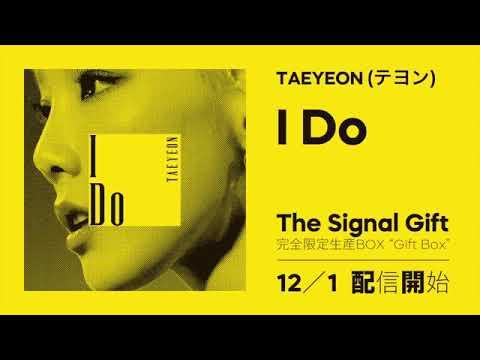 Audio Taeyeon テヨン(少女時代)- I Do