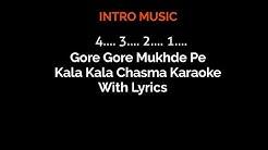 Gore Gore Mukhde Pe Kala Kala Chasma Karaoke With Lyrics