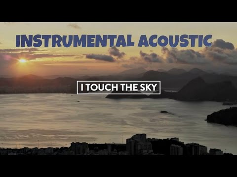 Touch the Sky  Hillsong UNITED Instrumental acoustic guitars  Karaoke with lyrics