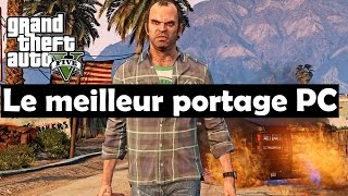 GTA 5 PC Gameplay: Un excellent portage