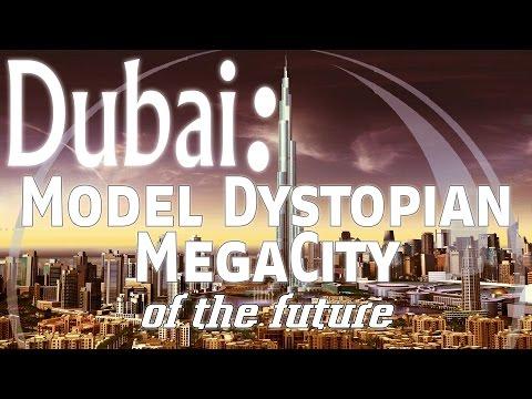 Dubai | Model for Dystopian Future Megacities ▶️️