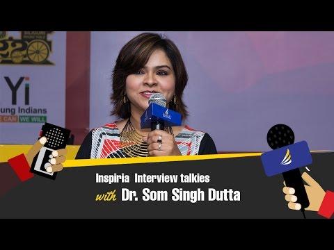 Inspiria Interview Talkies with Dr. Som Singh Dutta, A Digital Marketing Leader