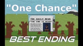 """One Chance"" BEST ENDING! (No Commentary) 720p HD!"