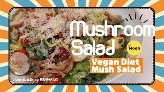 [보스턴 일상][한식] Mushroom Salad (V…
